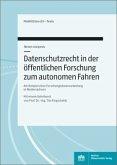 Datenschutzrecht in der öffentlichen Forschung zum Autonomen Fahren