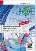 Der Unternehmerführerschein - Entrepreneur's Skills Certificate, Modul B + E-Book