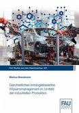 Ganzheitliches ontologiebasiertes Wissensmanagement im Umfeld der industriellen Produktion