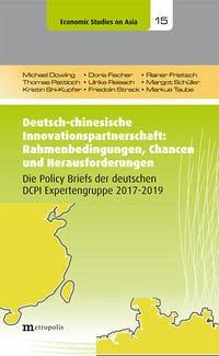 Deutsch-chinesische Innovationspartnerschaft: Rahmenbedingungen, Chancen und Herausforderungen