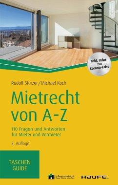 Mietrecht von A-Z (eBook, ePUB) - Stürzer, Rudolf; Koch, Michael