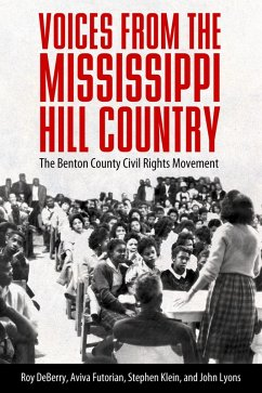Voices from the Mississippi Hill Country (eBook, ePUB) - Deberry, Roy; Klein, Stephen; Lyons, John; Futorian, Aviva