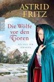 Die Wölfe vor den Toren / Begine Serafina Bd.6 (eBook, ePUB)