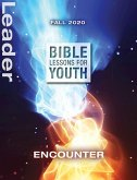 Bible Lessons for Youth Fall 2020 Leader (eBook, ePUB)