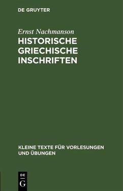 Historische griechische Inschriften (eBook, PDF) - Nachmanson, Ernst