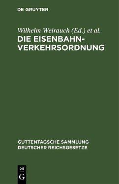 Die Eisenbahn-Verkehrsordnung (eBook, PDF)