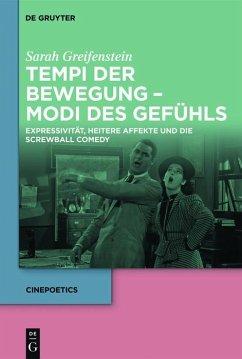 Tempi der Bewegung - Modi des Gefühls (eBook, PDF) - Greifenstein, Sarah