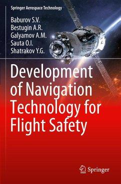 Development of Navigation Technology for Flight Safety - Baburov S. V.; Bestugin A. R.; Galyamov A. M.; Sauta O. I.; Shatrakov Y. G.