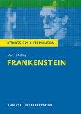 Frankenstein von Mary Shelley. Königs Erläuterungen. (eBook, PDF)