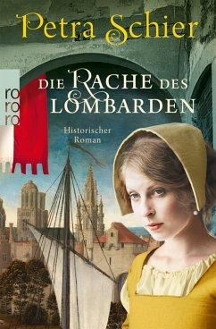 Die Rache des Lombarden / Aleydis de Bruinker Bd.3 (eBook, ePUB) - Schier, Petra