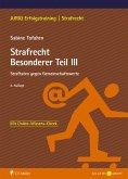 Strafrecht Besonderer Teil III (eBook, ePUB)