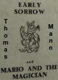 Early Sorrow and Mario and the Magician (eBook, ePUB)