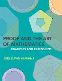 Proof and the Art of Mathematics (eBook, ePUB)