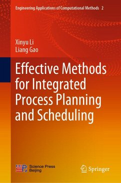 Effective Methods for Integrated Process Planning and Scheduling (eBook, PDF) - Li, Xinyu; Gao, Liang