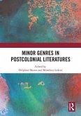Minor Genres in Postcolonial Literatures (eBook, PDF)