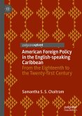 American Foreign Policy in the English-speaking Caribbean (eBook, PDF)