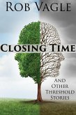 Closing Time And Other Threshold Stories (eBook, ePUB)
