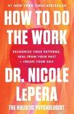 How to Do the Work (eBook, ePUB)
