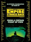 From a Certain Point of View: The Empire Strikes Back (Star Wars) (eBook, ePUB)