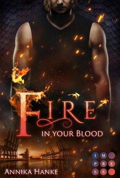 Die Drachenwandler 2: Fire in your Blood (eBook, ePUB) - Hanke, Annika