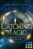 Catching Magic 1: Berührt von der Dunkelheit (eBook, ePUB)
