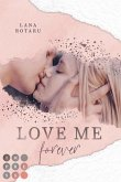 Love Me Forever (Crushed-Trust-Reihe 4) (eBook, ePUB)