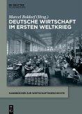 Deutsche Wirtschaft im Ersten Weltkrieg