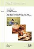 Vom Landwirtschaftsbetrieb zum Brot