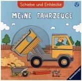 Schiebe und Entdecke: Meine Fahrzeuge (Mängelexemplar) (Restauflage)
