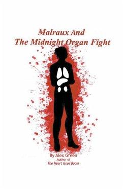 Malraux And The Midnight Organ Fight - Green, Alex