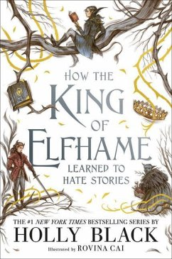 How the King of Elfhame Learned to Hate Stories - Black, Holly