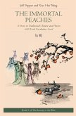 The Immortal Peaches: A Story in Traditional Chinese and Pinyin, 600 Word Vocabulary Level
