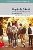 Wege in die Zukunft (eBook, PDF)