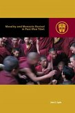 Morality and Monastic Revival in Post-Mao Tibet