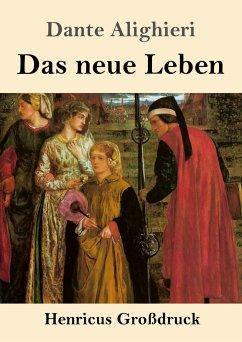 Das neue Leben (Großdruck) - Alighieri, Dante