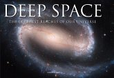 Deep Space: The Furthest Reaches of Our Universe