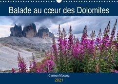 Balade au coeur des Dolomites (Calendrier mural 2021 DIN A3 horizontal)