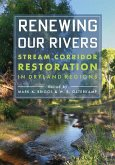 Renewing Our Rivers: Stream Corridor Restoration in Dryland Regions