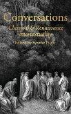 Conversations: Classical and Renaissance Intertextuality