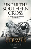 Under the Southern Cross: The South Pacific Air Campaign Against Rabaul