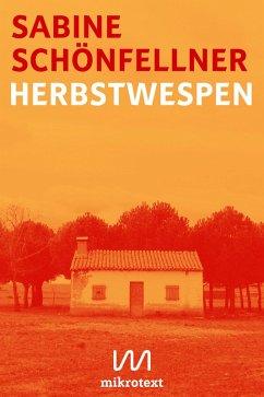 Herbstwespen (eBook, ePUB) - Schönfellner, Sabine