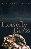 Horsefly Dress, Volume 87: Poems