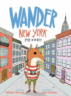Wander New York: Fitz in the City - Traves, Reese