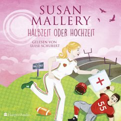 Halbzeit oder Hochzeit / Fool's Gold Bd.22 (MP3-Download) - Mallery, Susan