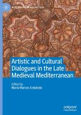 Artistic and Cultural Dialogues in the Late Medieval Mediterranean