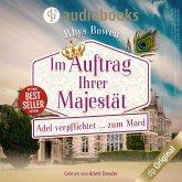 Adel verpflichtet...zum Mord - Im Auftrag ihrer Majestät, Band 2 (Ungekürzt) (MP3-Download)