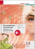 Praxisblicke Tourismus 3./4. Sem. Kolleg für Tourismus + digitales Zusatzpaket