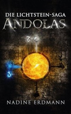 Die Lichtstein-Saga 2: Andolas - Erdmann, Nadine