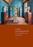Goethes Sammlungsschränke