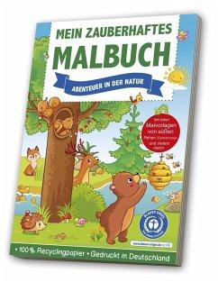 Mein zauberhaftes Malbuch: Abenteuer in der Natur